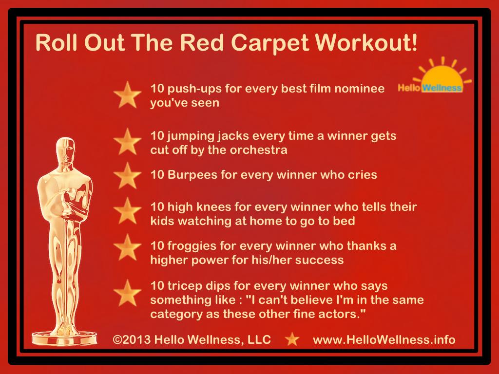 Red Carpet Workout!